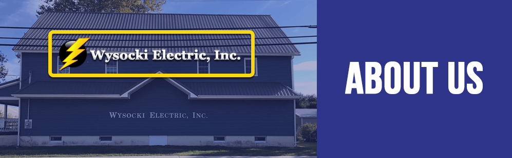 about us wysocki electric header - About Us