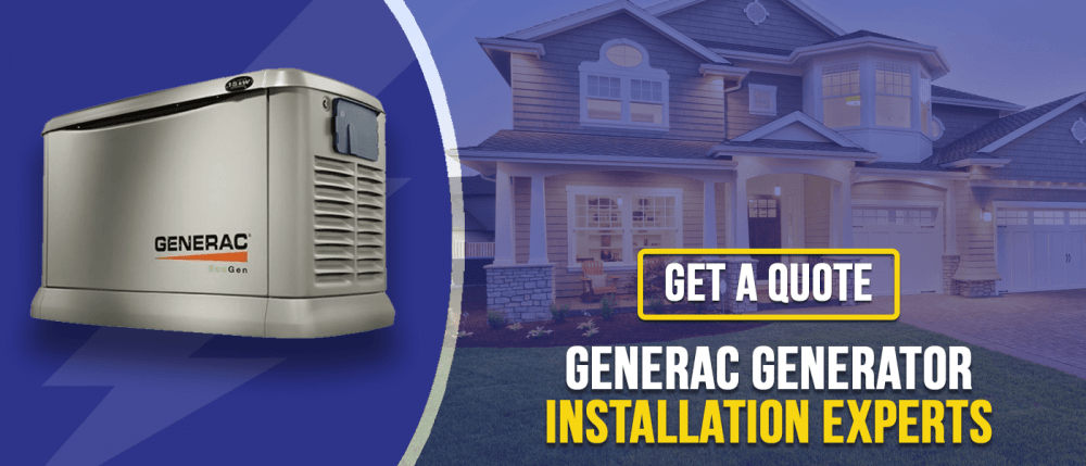 Get a quote for Generac installation
