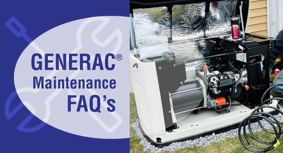 Generac Generator Maintenance FAQs